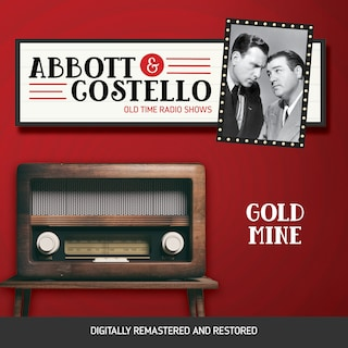 Abbott and Costello: Gold Mine