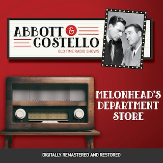 Abbott and Costello: Melonhead's Department Store