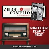 Abbott and Costello: Costello's Beauty Shop