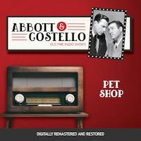 Abbott and Costello: Pet Shop