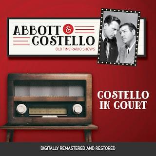 Abbott and Costello: Costello in Court