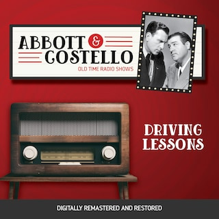 Abbott and Costello: Driving Lessons