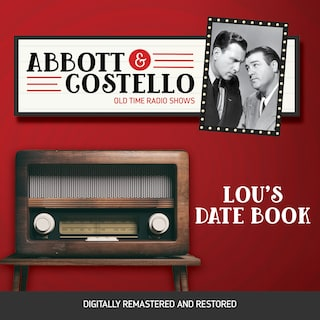 Abbott and Costello: Lou's Date Book