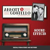 Abbott and Costello: Sound Effects