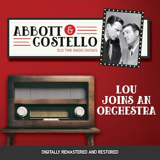 Abbott and Costello: Lou Joins an Orchestra
