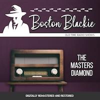 Boston Blackie: The Masters Diamond