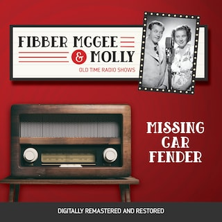 Fibber McGee and Molly: Missing Car Fender