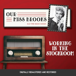 Our Miss Brooks: Working in the Stockroom