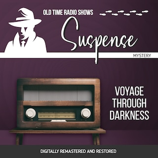 Suspense: Voyage Through Darkness
