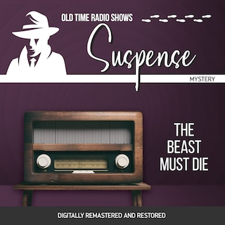 Suspense: The Beast Must Die