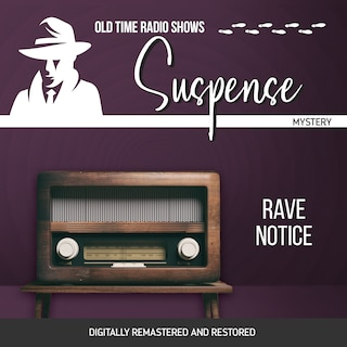 Suspense: Rave Notice