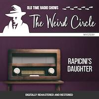 The Weird Circle: Rapicini's Daughter