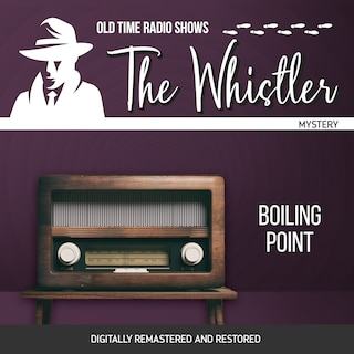 The Whistler: Boiling Point