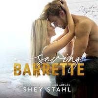 Saving Barrette