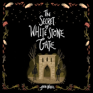 The Secret of White Stone Gate