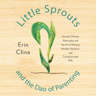 Little Sprouts and the Dao of Parenting