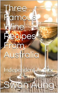 Three Famous Wine Recipes From Australia
