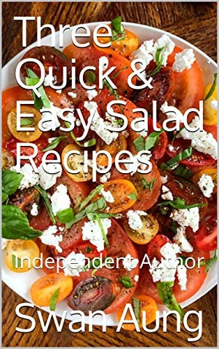 Three Quick & Easy Salad Recipes