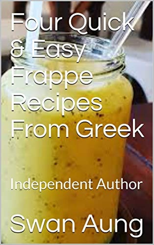 Four Quick & Easy Frappe Recipes From Greek