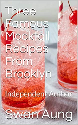 Three Famous Mocktail Recipes From Brooklyn