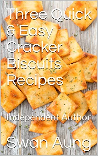 Three Quick & Easy Cracker Biscuits Recipes