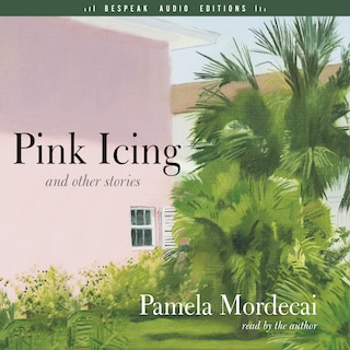 Pink Icing and Other Stories