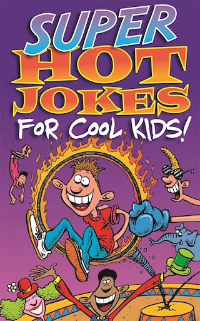 Super Hot Jokes For Cool Kids!