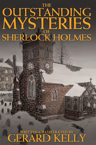 The Outstanding Mysteries of Sherlock Holmes