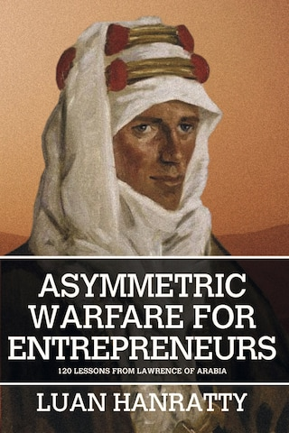 Asymmetric Warfare for Entrepreneurs