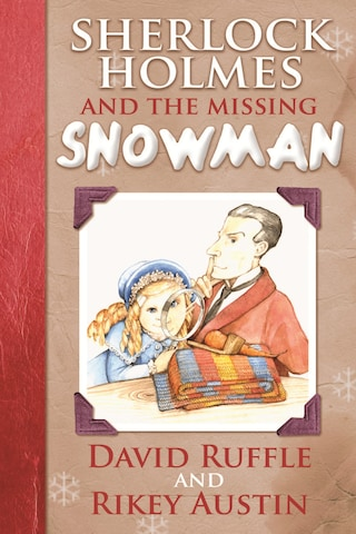 Sherlock Holmes and the Missing Snowman