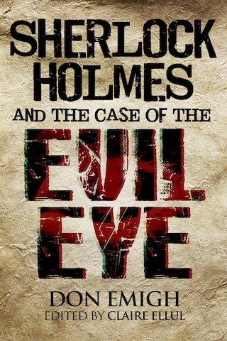 Sherlock Holmes and The Case of The Evil Eye