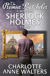 The Premier Batchelor - A Modern Sherlock Holmes Story