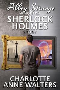Abbey Strange - A Modern Sherlock Holmes Story
