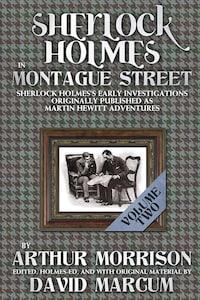 Sherlock Holmes in Montague Street - Volume 2