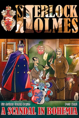 A Scandal in Bohemia - A Sherlock Holmes Graphic Novel