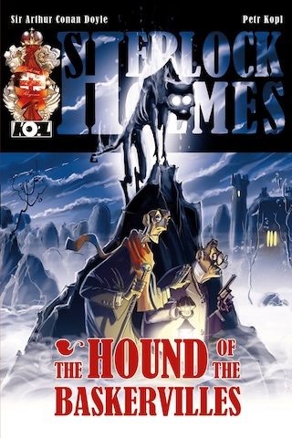 The Hound of the Baskervilles - A Sherlock Holmes Graphic Novel