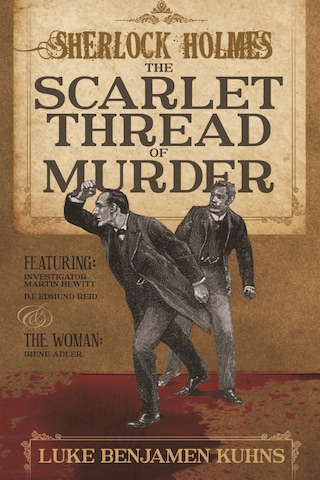 Sherlock Holmes and The Scarlet Thread of Murder
