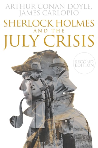 Sherlock Holmes and The July Crisis