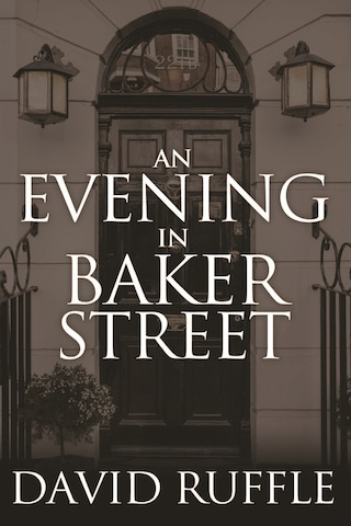 Holmes and Watson – An Evening In Baker Street
