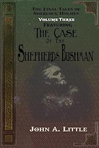 The Final Tales Of Sherlock Holmes - Volume Three