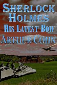 Sherlock Holmes – His Latest Bow