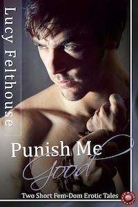 Punish Me Good