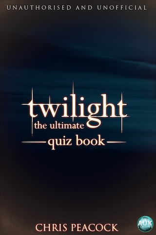 Twilight - The Ultimate Quiz Book