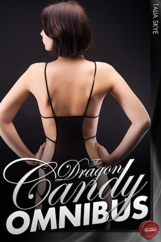 The Dragon Candy Omnibus
