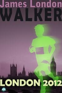 Walker: London 2012