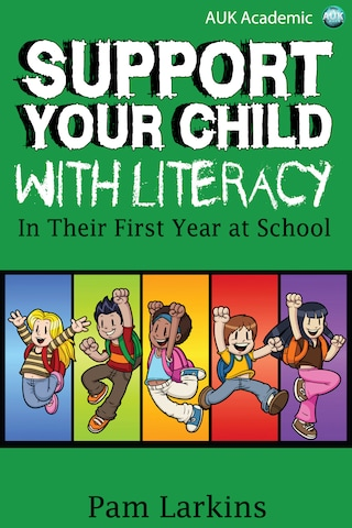 Support Your Child With Literacy