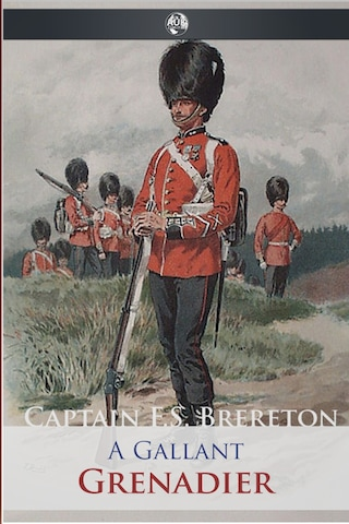 A Gallant Grenadier