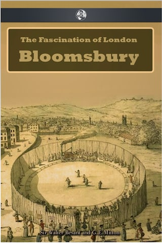 The Fascination of London: Bloomsbury