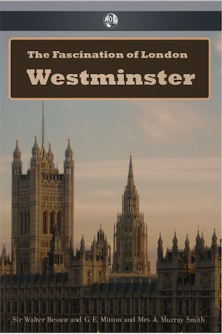 The Fascination of London: Westminster