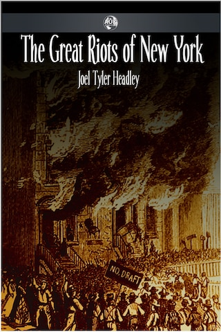 The Great Riots of New York